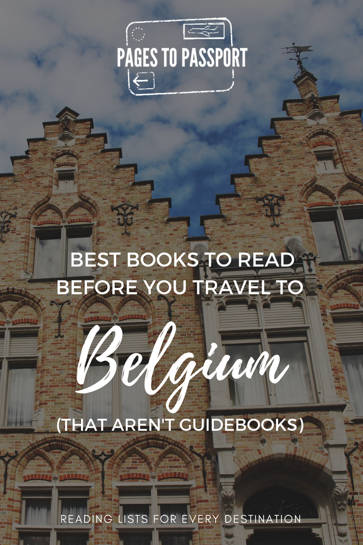 Great Books Set in Belgium | Books About Belgium to Read Before You Go | Best Belgium Books | What to Read for Fun Before Going to Belgium