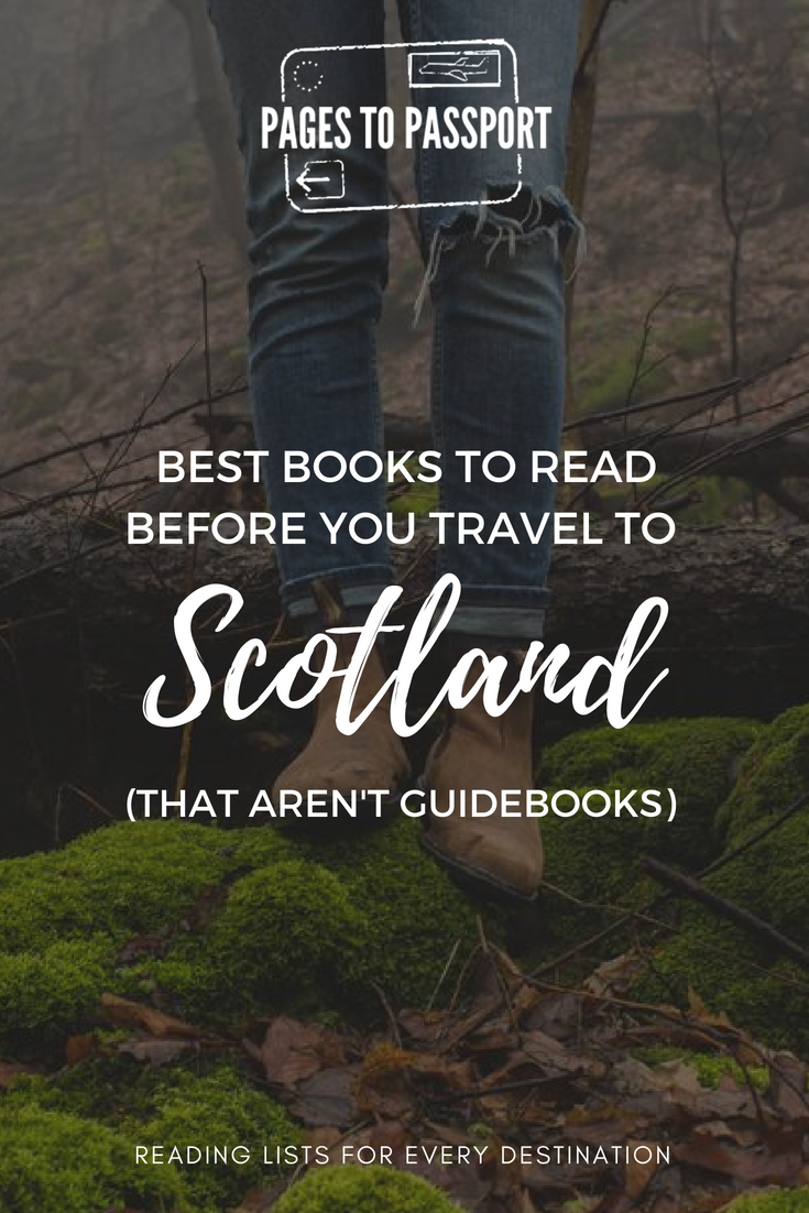 Best Books to Read Before You Travel to Scotland | Books Set in Scotland | What to Read Before Traveling to Scotland | Best Scotland Books