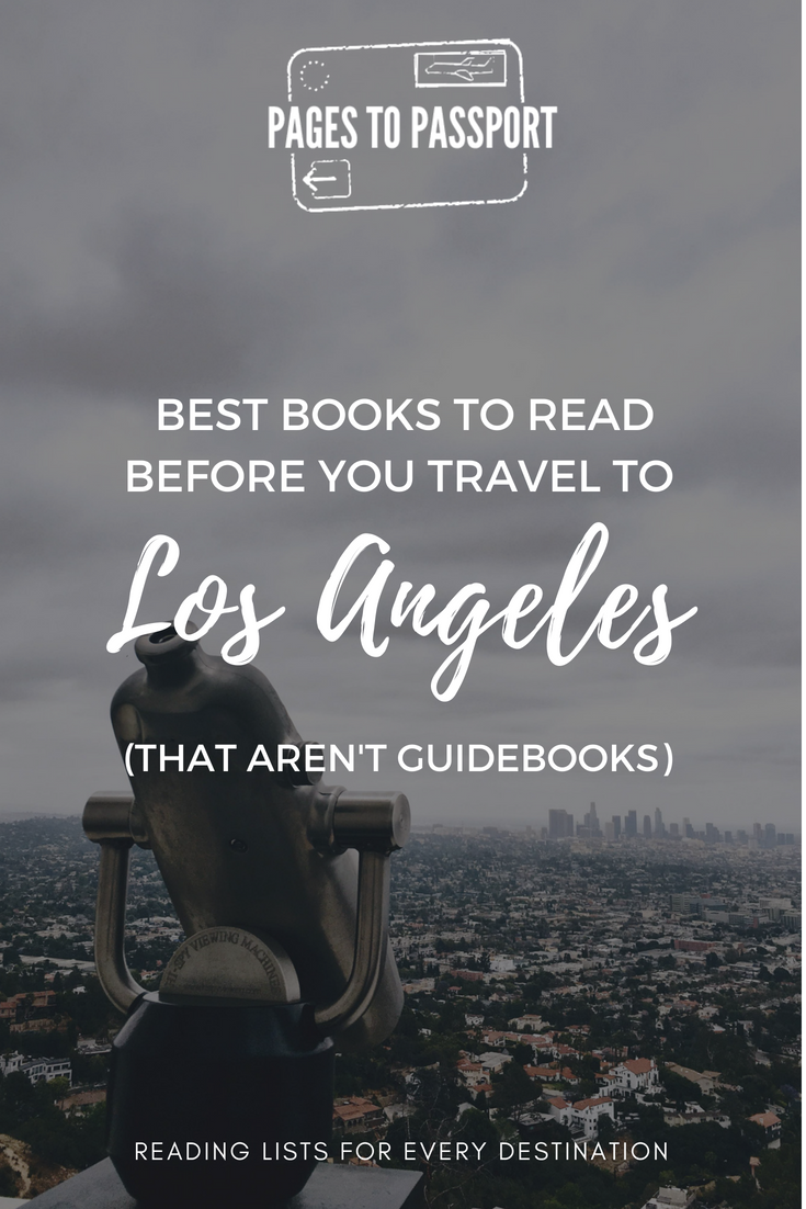 Best books to read before you travel to Los Angeles that aren't guidebooks | Los Angeles Reading List | LA books | Best books LA | Los Angeles Books | Hollywood Books | What to read before visiting LA