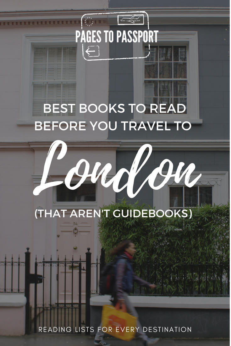 Best Books to Read Before Traveling to London | London Books | Books About London That Aren't Guidebooks