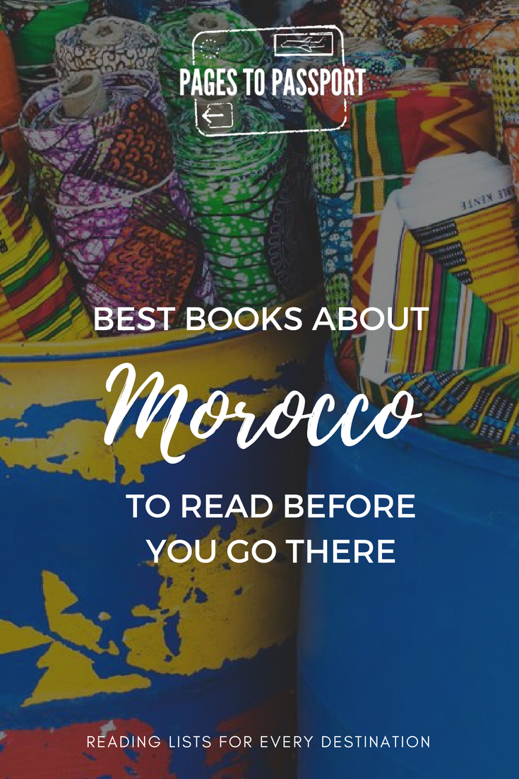 Best Books About Morocco to Read Before You Go | Best Books to Read About Morocco | What to Read Before You Go to Morocco | Morocco Books | Best Morocco Books