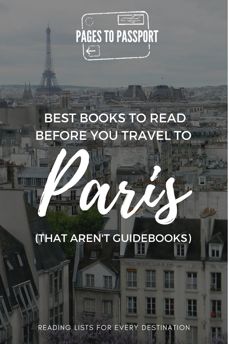 Best books to read before you travel to Paris that aren't guidebooks | Best Paris books | Best books set in Paris | Best Books About Paris to Read | What to Read Before Going to Paris | Best Books About Paris | What to Read Before Traveling to Paris