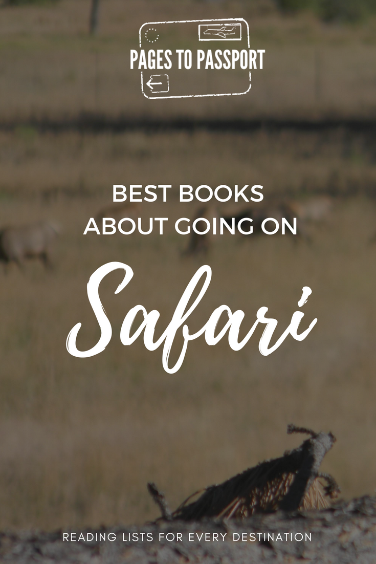 Best Safari Books | Best Books About Going on Safari | What to Read Before You Go on Safari | Books About Going on Safari