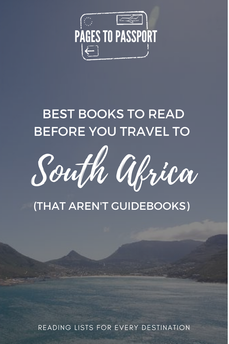 Best Books About South Africa to Read Before You Travel There | What to Read Before Visiting South Africa | South Africa Books | Good Books Set in South Africa