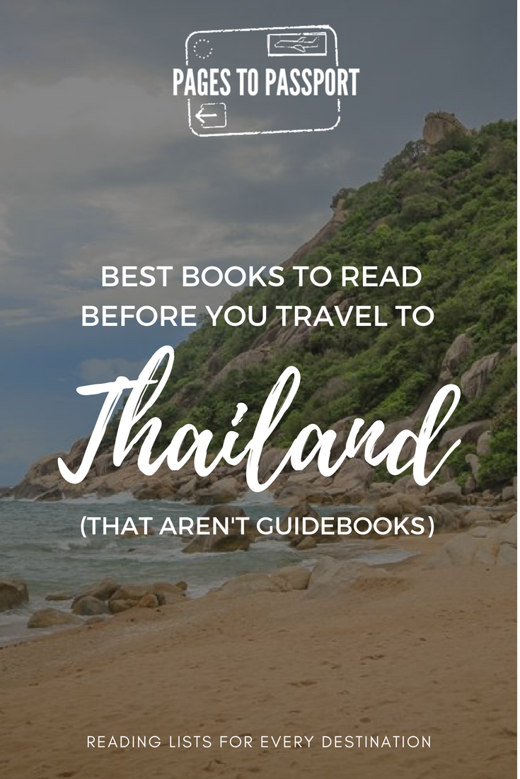 Best Thailand Books | Best Books to Read Before You Travel to Thailand That Aren't Guidebooks | Best Thai Books | What to Read Before You Go to Thailand | Thailand Travel Books | Travel Books Thailand