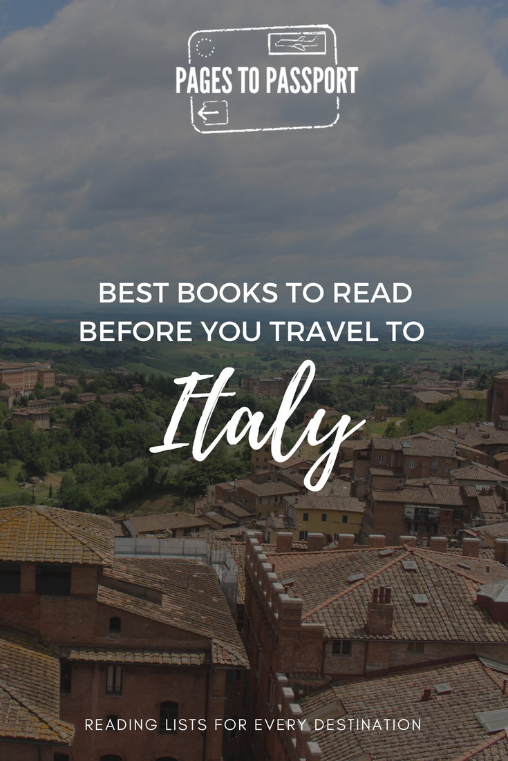 Books to Read About Italy | Best Books to Bring With You On A Trip To Italy | Best Italy Books | Good Books Set in Italy