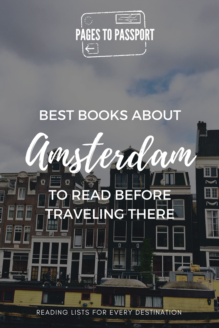Best Books About Amsterdam Books Set in Amsterdam