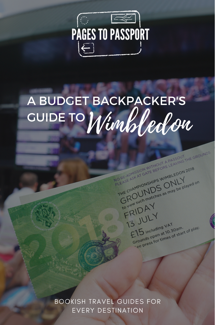 Budget Backpacker's Guide to Wimbledon | Wimbledon on a Budget | How to experience Wimbledon on a budget | Wimbledon budget tips | Budget travel | Budget travel Wimbledon | Budget travel London | Tennis travel | Budget travel tips for sporting events