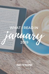 Best books of January 2019 | What I read in January 2019 | Book reviews | Book blog | Reading reviews | Reading recaps | Book recaps | Goodreads reviews | Short book reviews | What to read | Best books to read | Best easy books to read | Fun books to read | Best travel books